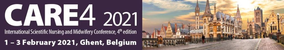 CARE4 2021, International Scientific Nursing and Midwifery Conference, 1 – 3 February 2021, Gent